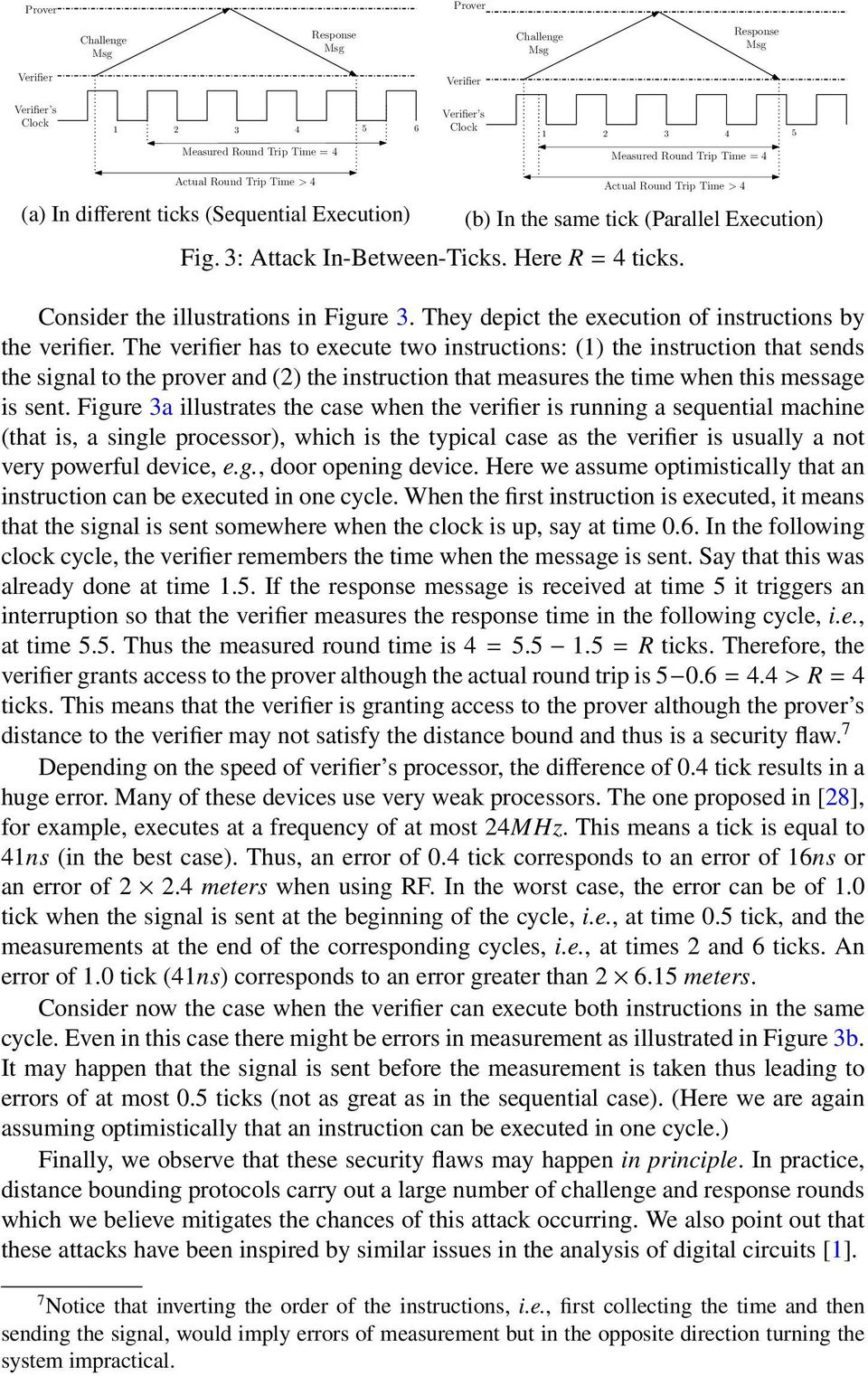 Consider the illustrations in Figure 3. They depict the execution of instructions by the verifier.