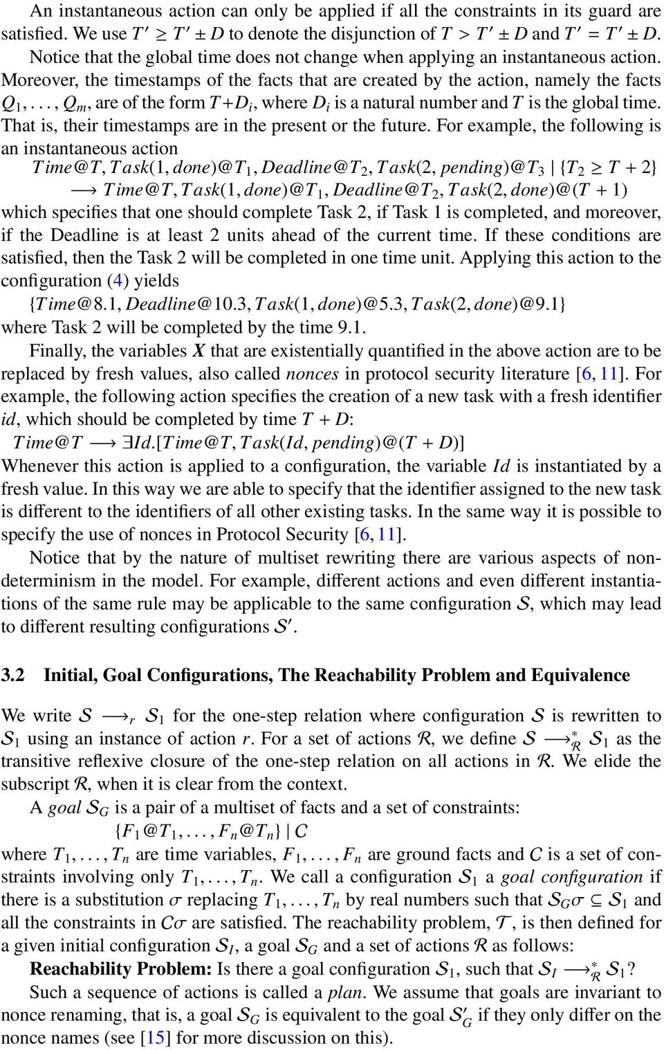 .., Q m, are of the form T+D i, where D i is a natural number and T is the global time. That is, their timestamps are in the present or the future.