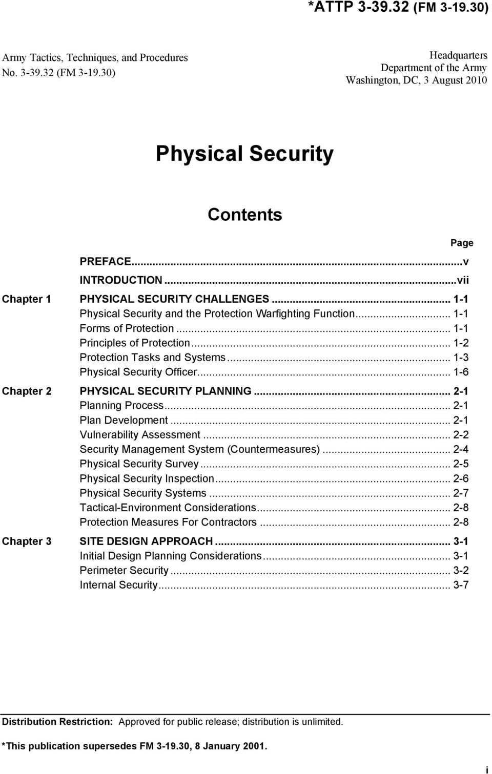 .. 1-2 Protection Tasks and Systems... 1-3 Physical Security Officer... 1-6 Chapter 2 PHYSICAL SECURITY PLANNING... 2-1 Planning Process... 2-1 Plan Development... 2-1 Vulnerability Assessment.