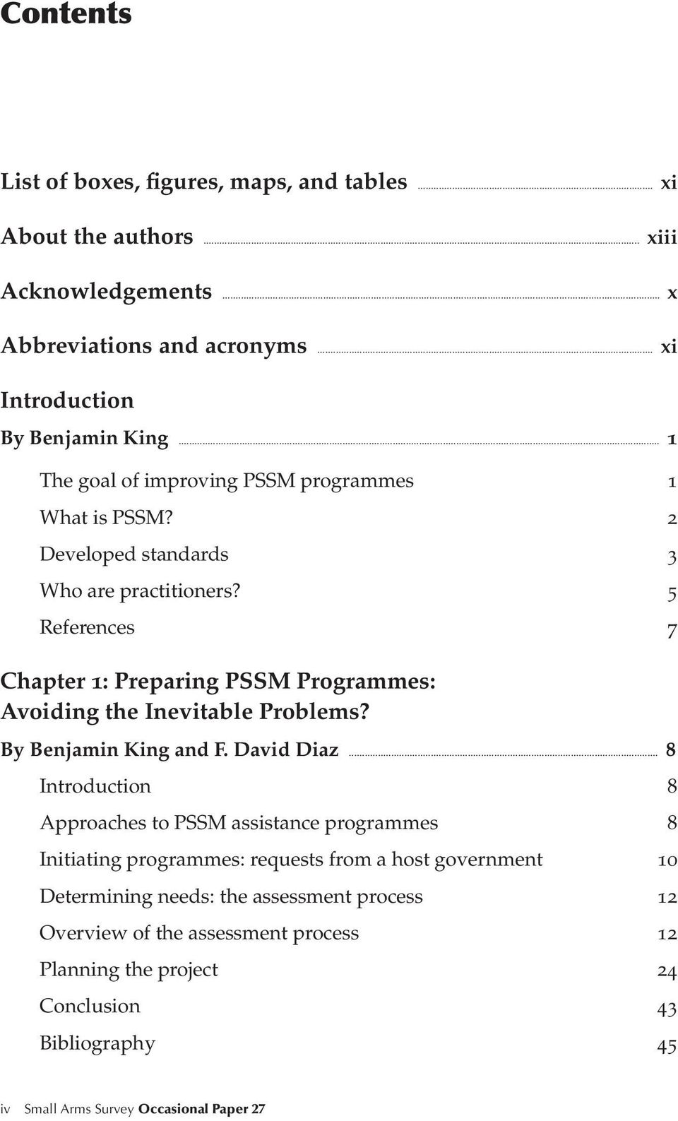 5 References 7 Chapter 1: Preparing PSSM Programmes: Avoiding the Inevitable Problems? By Benjamin King and F. David Diaz.
