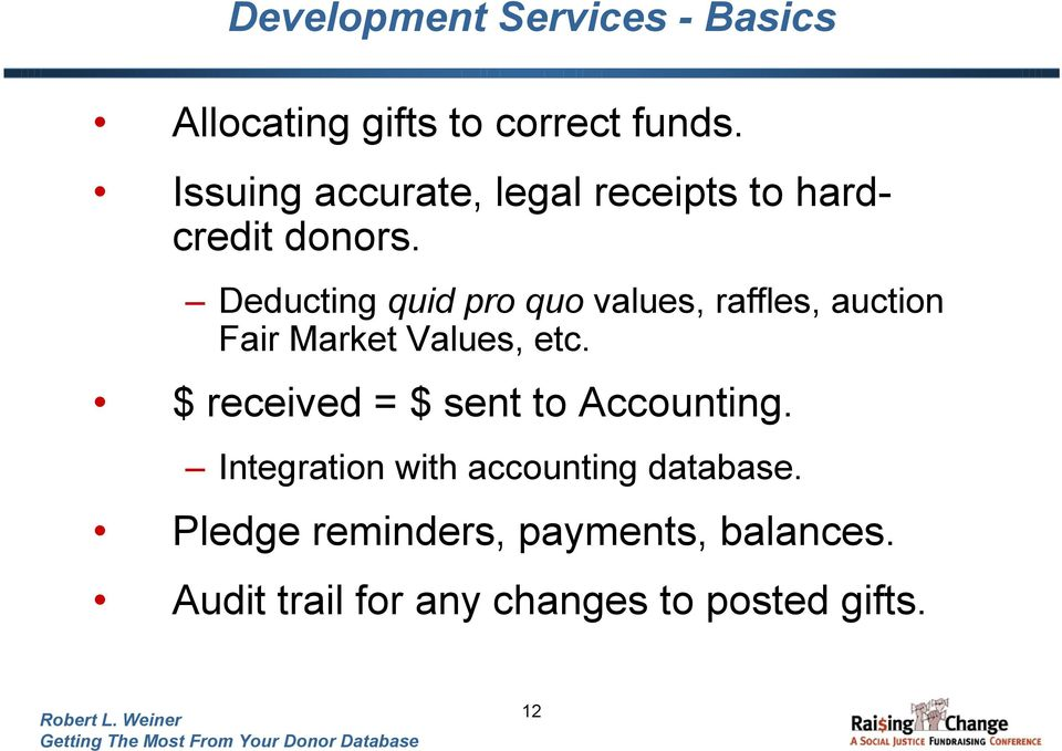 Deducting quid pro quo values, raffles, auction Fair Market Values, etc.