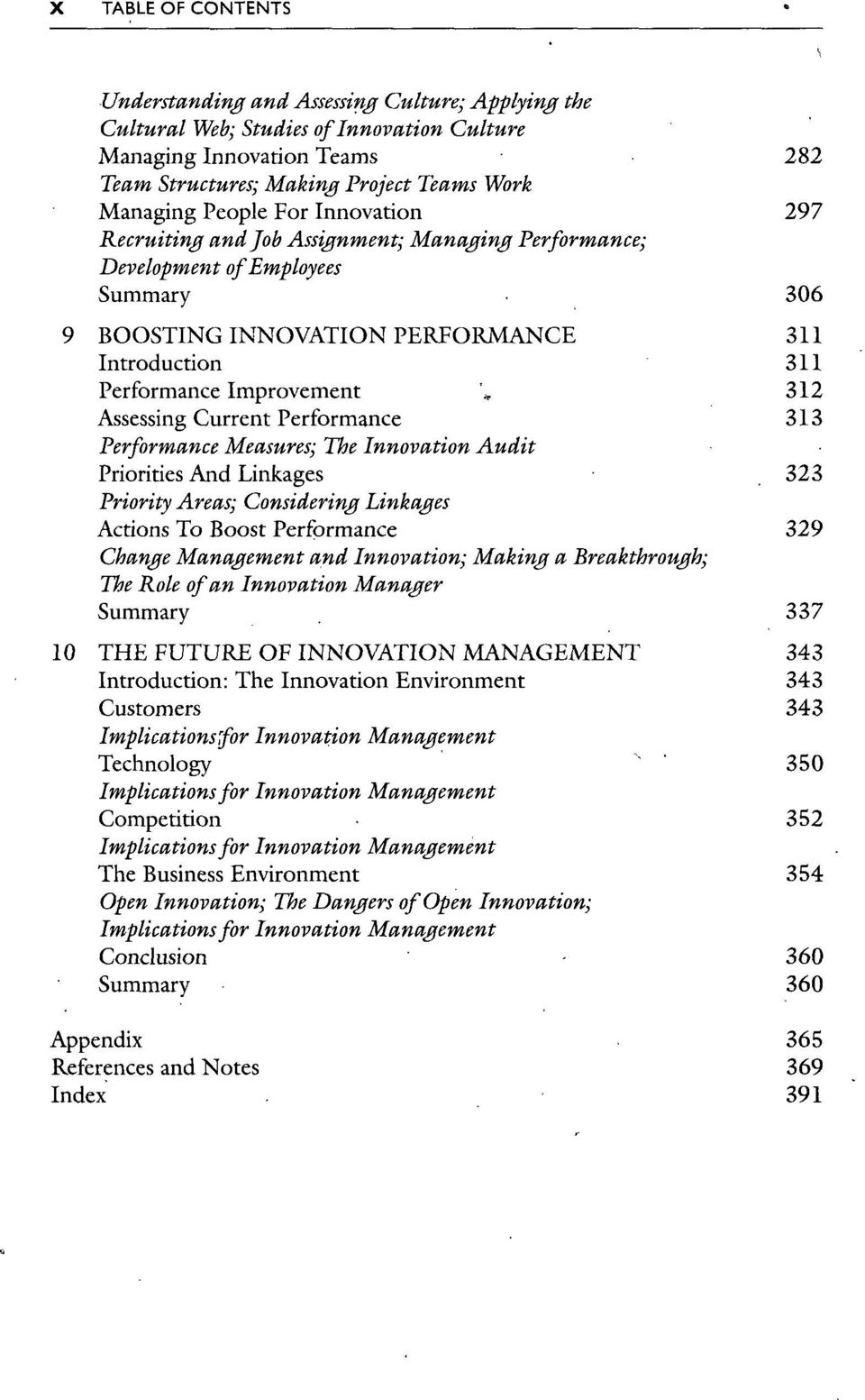 Assessing Current Performance 313 Performance Measures; The Innovation Audit Priorities And Linkages 323 Priority Areas; Considering Linkages Actions To Boost Performance 329 Change Management and