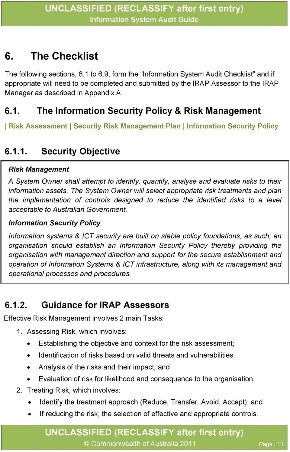 The Information Security Policy & Risk Management Risk Assessment Security Risk Management Plan Information Security Policy 6.1.