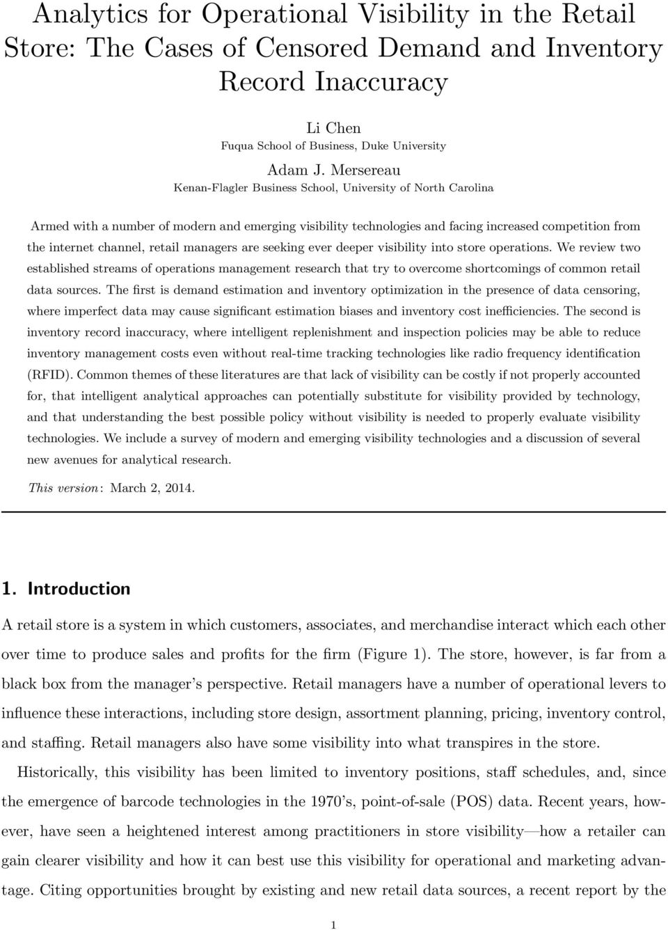 retail managers are seeking ever deeper visibility into store operations.