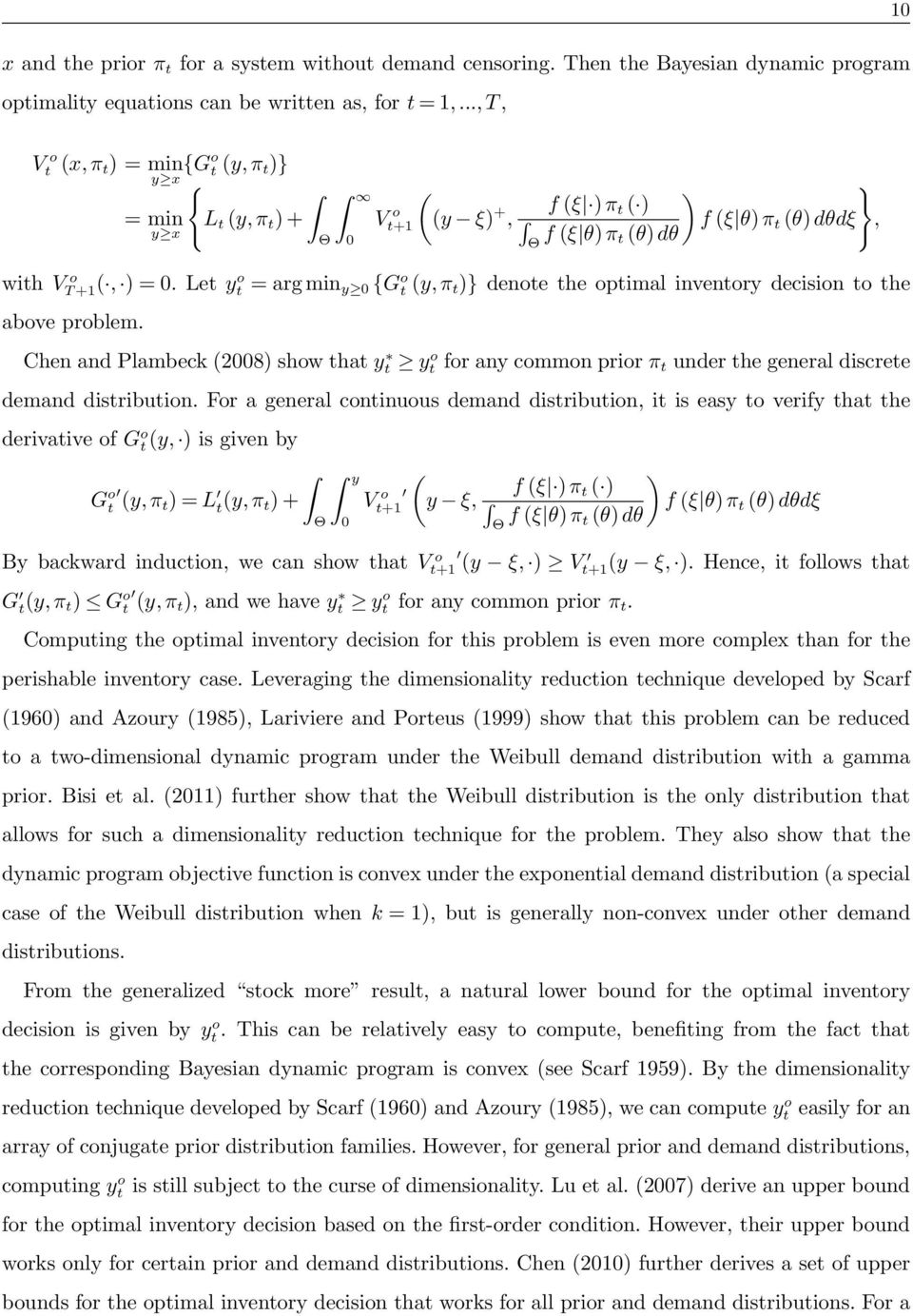 Let y o t = arg min y 0 {G o t (y, π t )} denote the optimal inventory decision to the above problem.