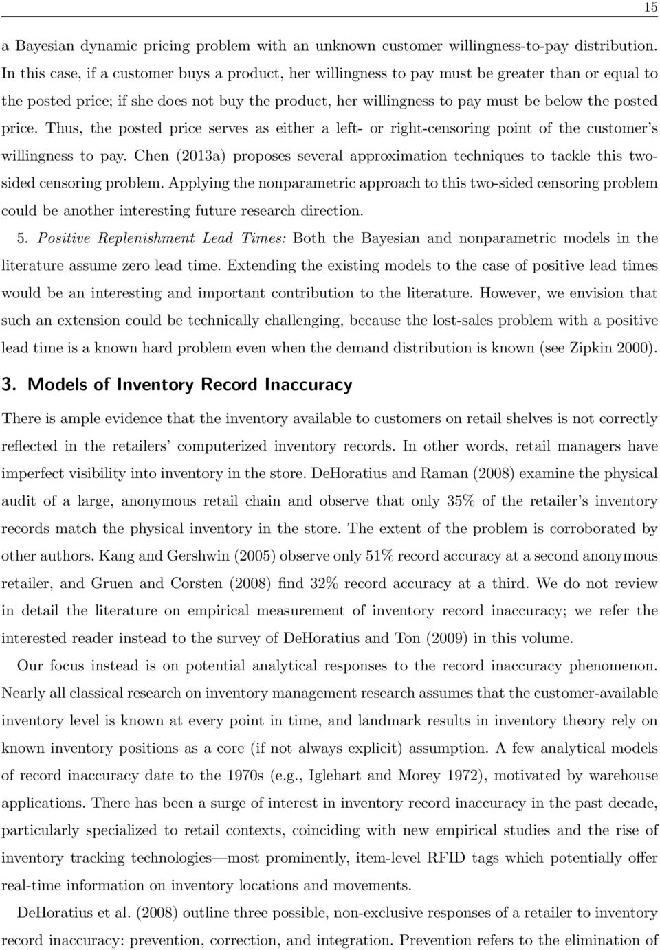 price. Thus, the posted price serves as either a left- or right-censoring point of the customer s willingness to pay.