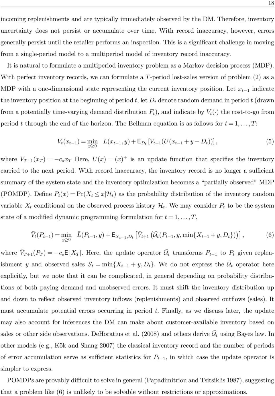 This is a significant challenge in moving from a single-period model to a multiperiod model of inventory record inaccuracy.