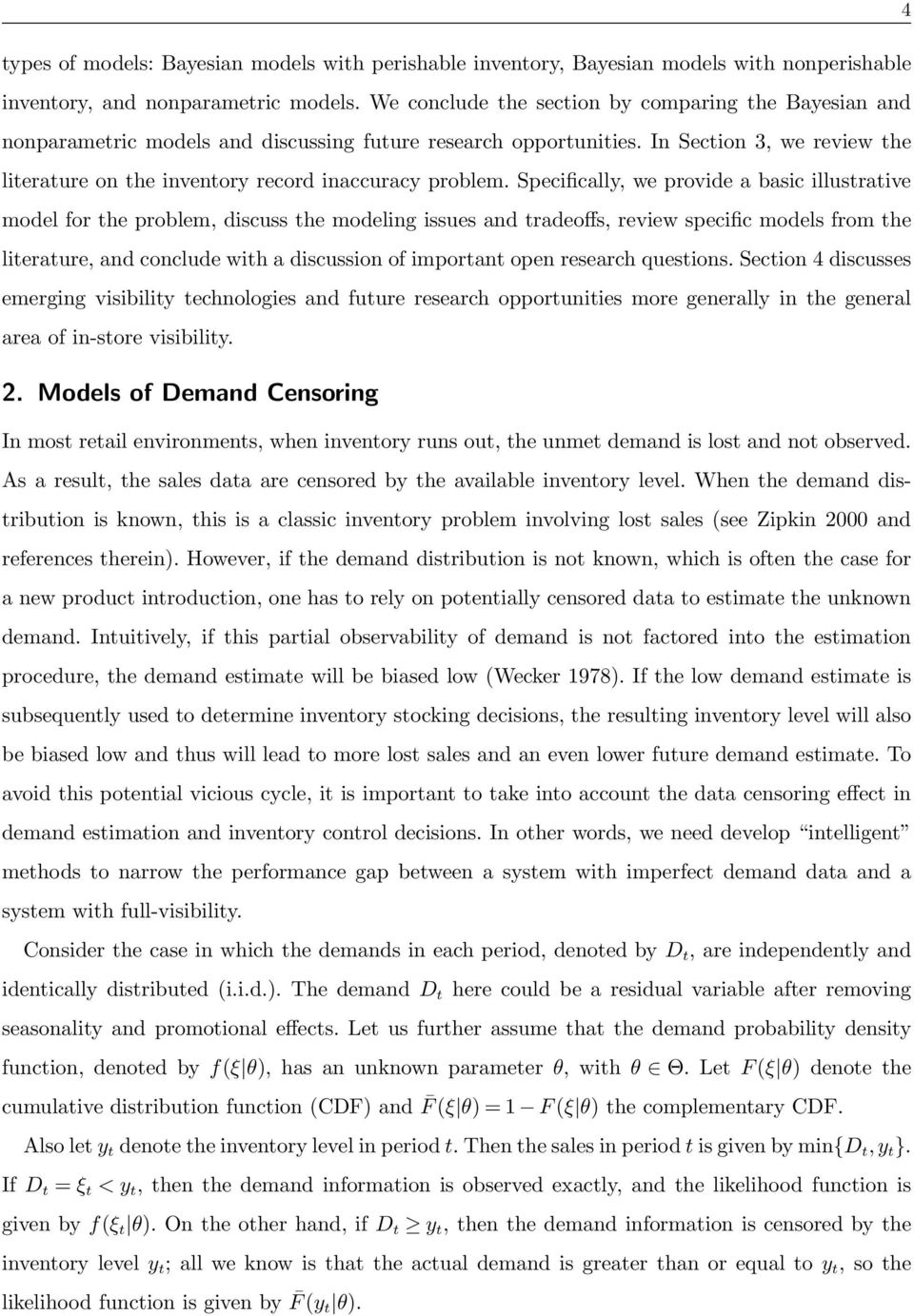 In Section 3, we review the literature on the inventory record inaccuracy problem.