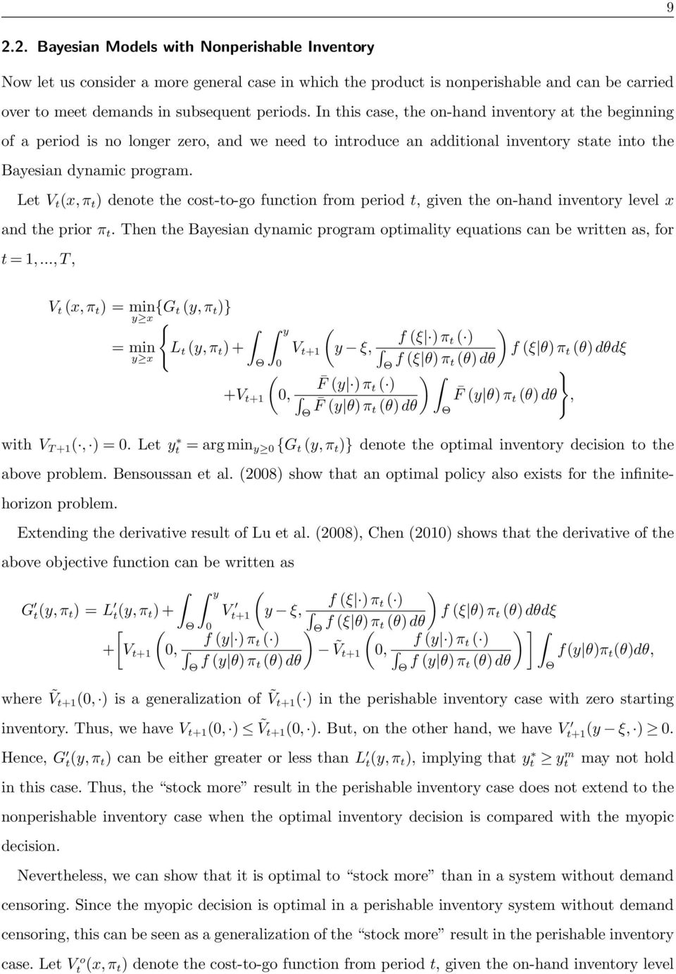 Let V t (x, π t ) denote the cost-to-go function from period t, given the on-hand inventory level x and the prior π t.