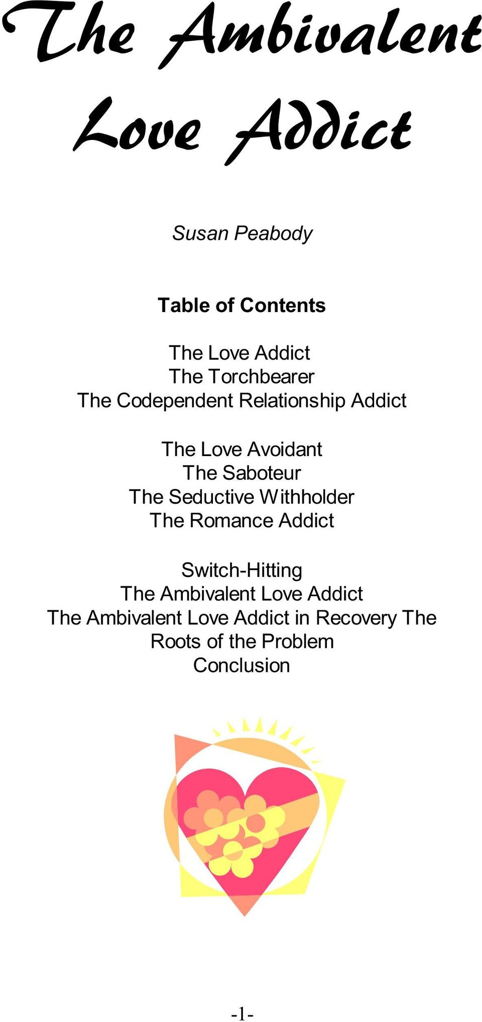 The Seductive Withholder The Romance Addict Switch-Hitting The Ambivalent Love
