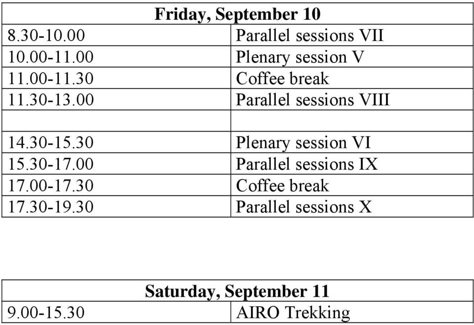 00 Parallel sessions VIII 14.30-15.30 Plenary session VI 15.30-17.