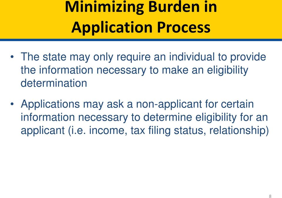 determination Applications may ask a non-applicant for certain information