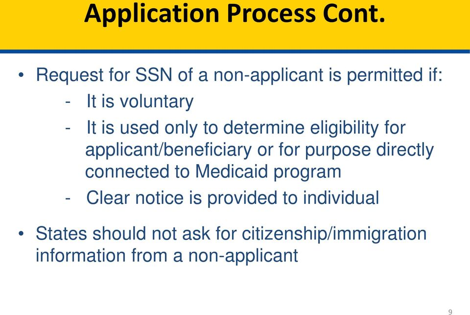 only to determine eligibility for applicant/beneficiary or for purpose directly