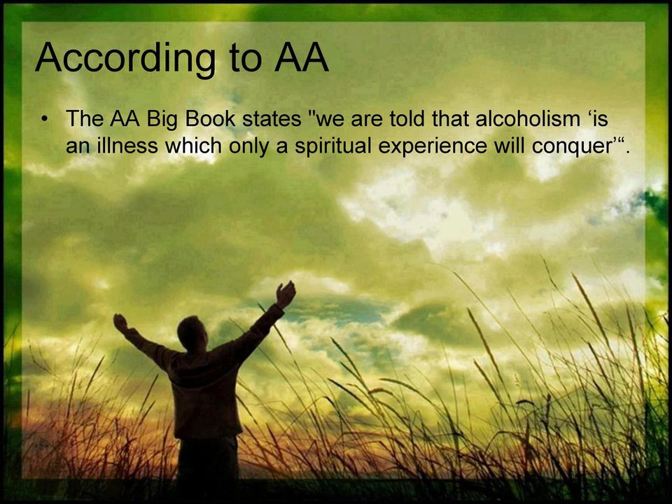 alcoholism is an illness which