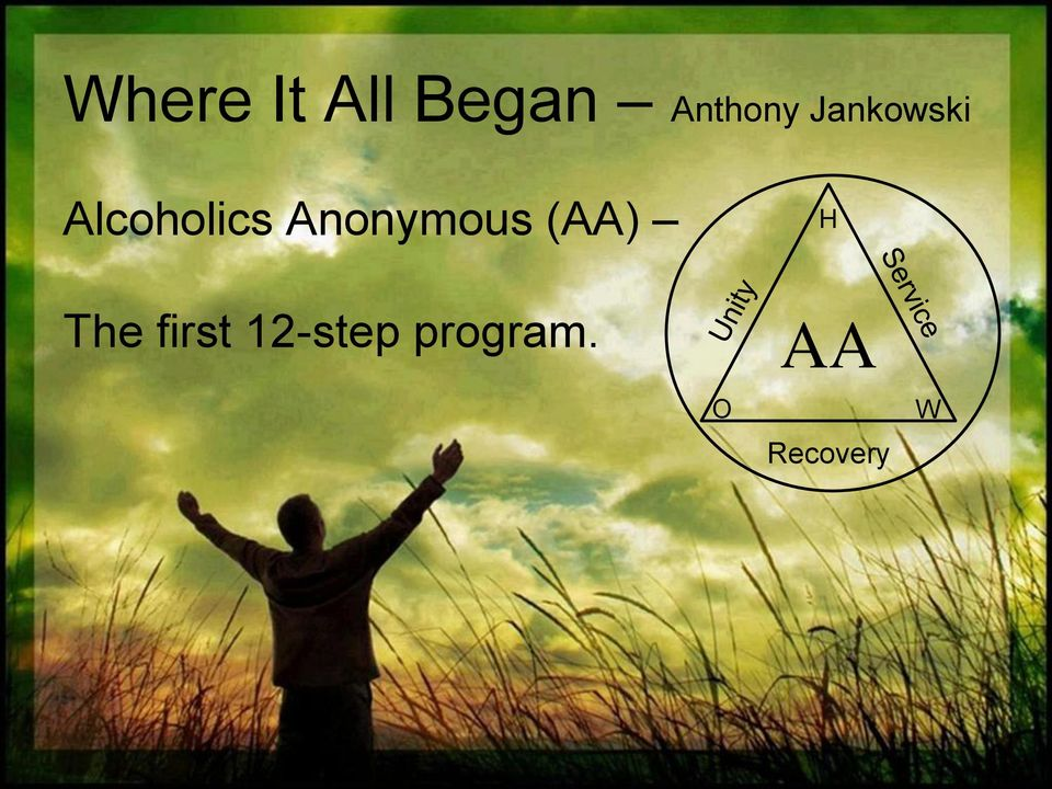 Anonymous (AA) The first