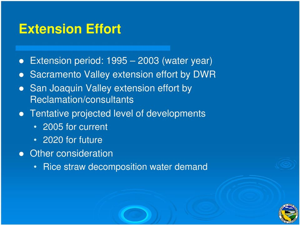 Reclamation/consultants Tentative projected level of developments 2005