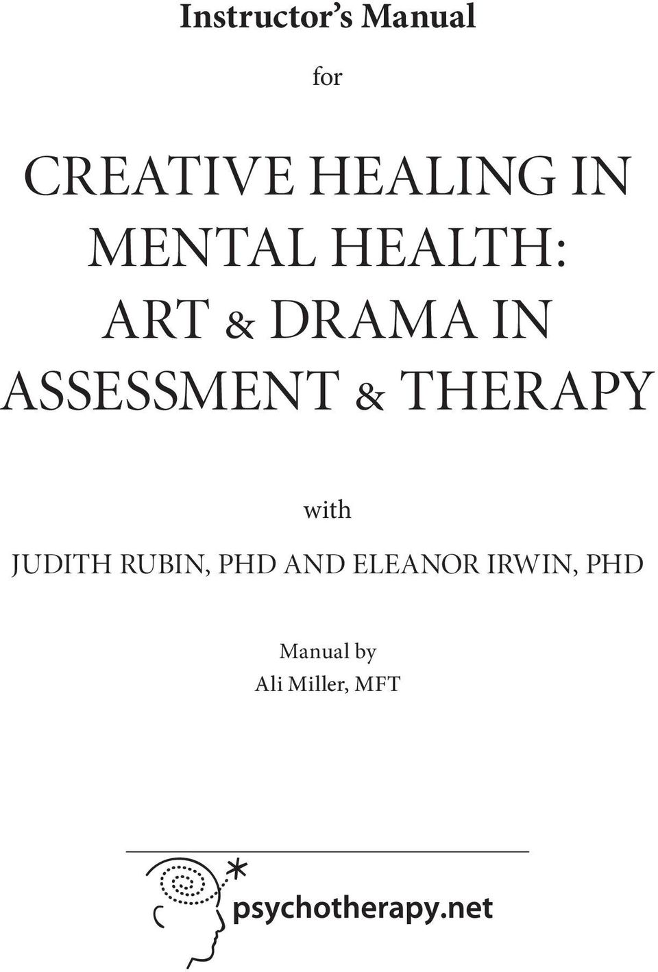 ASSESSMENT & THERAPY with Judith Rubin,