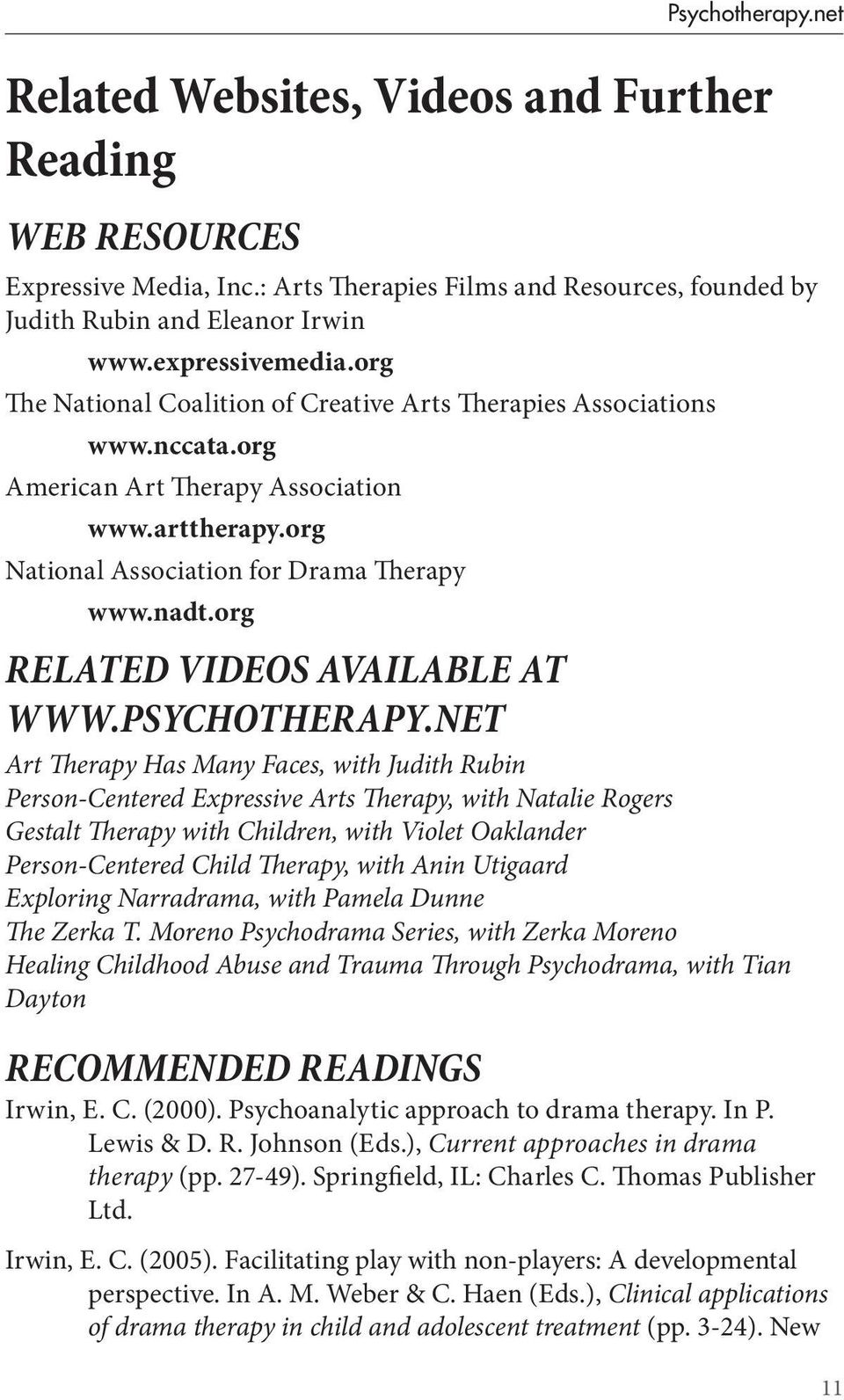 org Related Videos Available at www.psychotherapy.