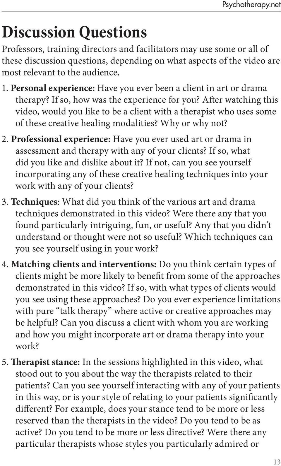 Personal experience: Have you ever been a client in art or drama therapy? If so, how was the experience for you?