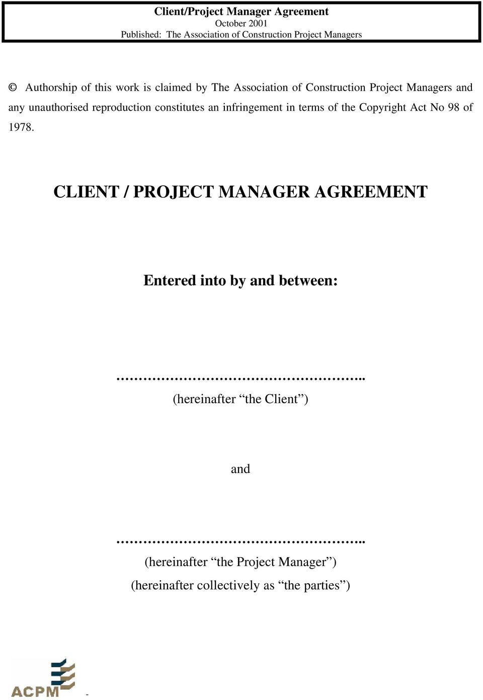 98 of 1978. CLIENT / PROJECT MANAGER AGREEMENT Entered into by and between:.