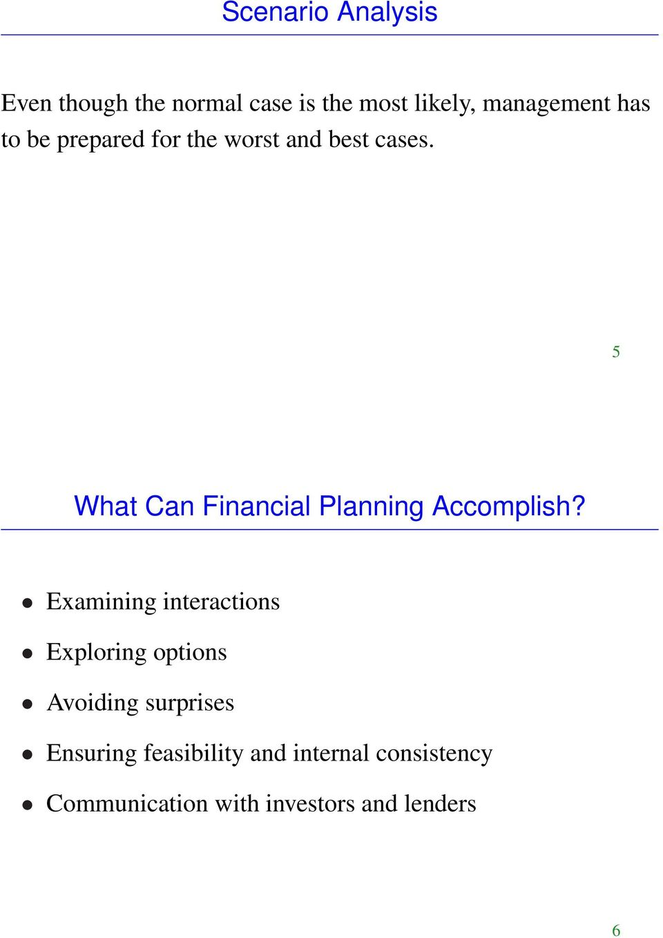 5 What Can Financial Planning Accomplish?