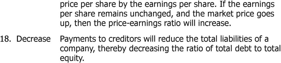 then the price-earnings ratio will increase. 18.