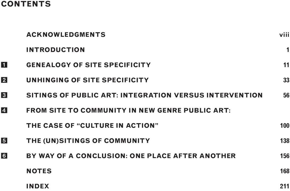 SITE TO COMMUNITY IN NEW GENRE PUBLIC ART: THE CASE OF CULTURE IN ACTION 100 THE