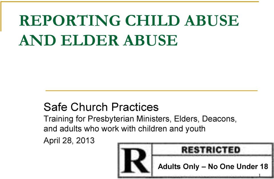 Elders, Deacons, and adults who work with children