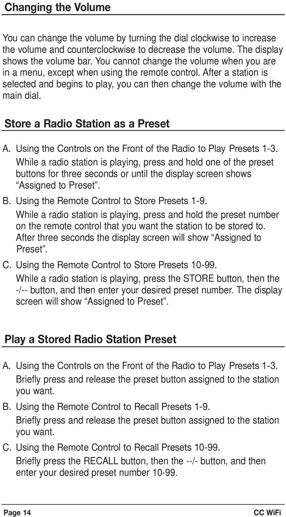 Store a Radio Station as a Preset A. Using the Controls on the Front of the Radio to Play Presets 1-3.