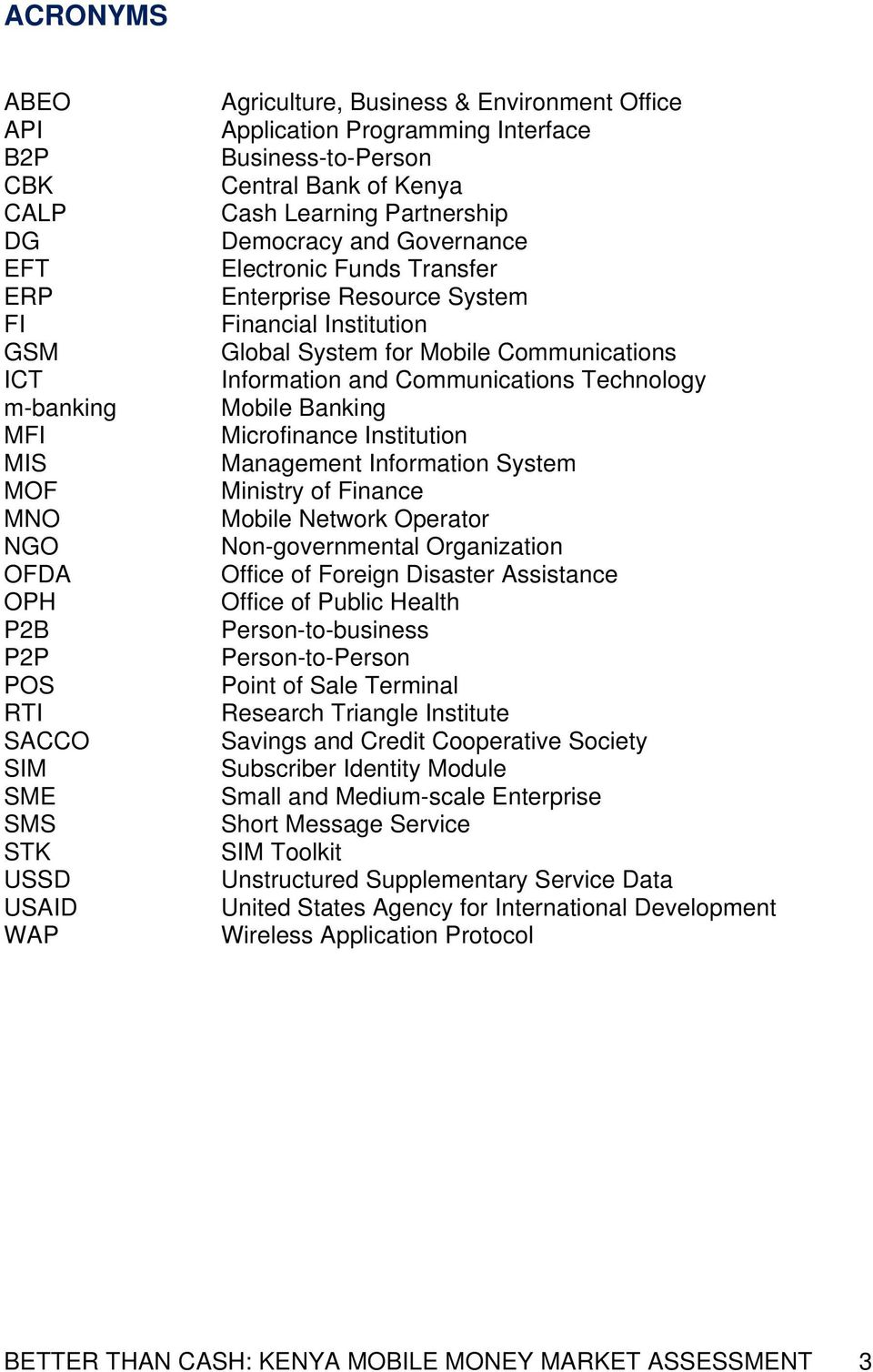 System for Mobile Communications Information and Communications Technology Mobile Banking Microfinance Institution Management Information System Ministry of Finance Mobile Network Operator