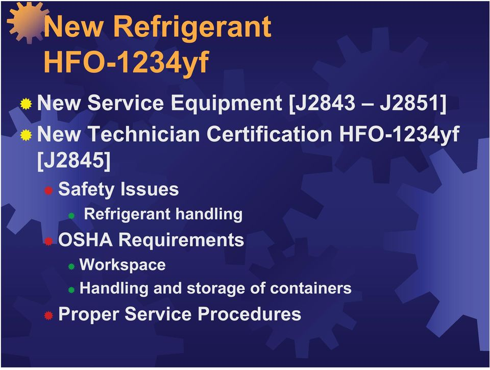 Safety Issues Refrigerant handling OSHA Requirements