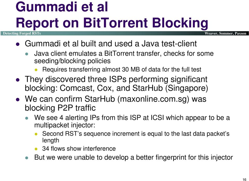 StarHub (Singapore) We can confirm StarHub (maxonline.com.