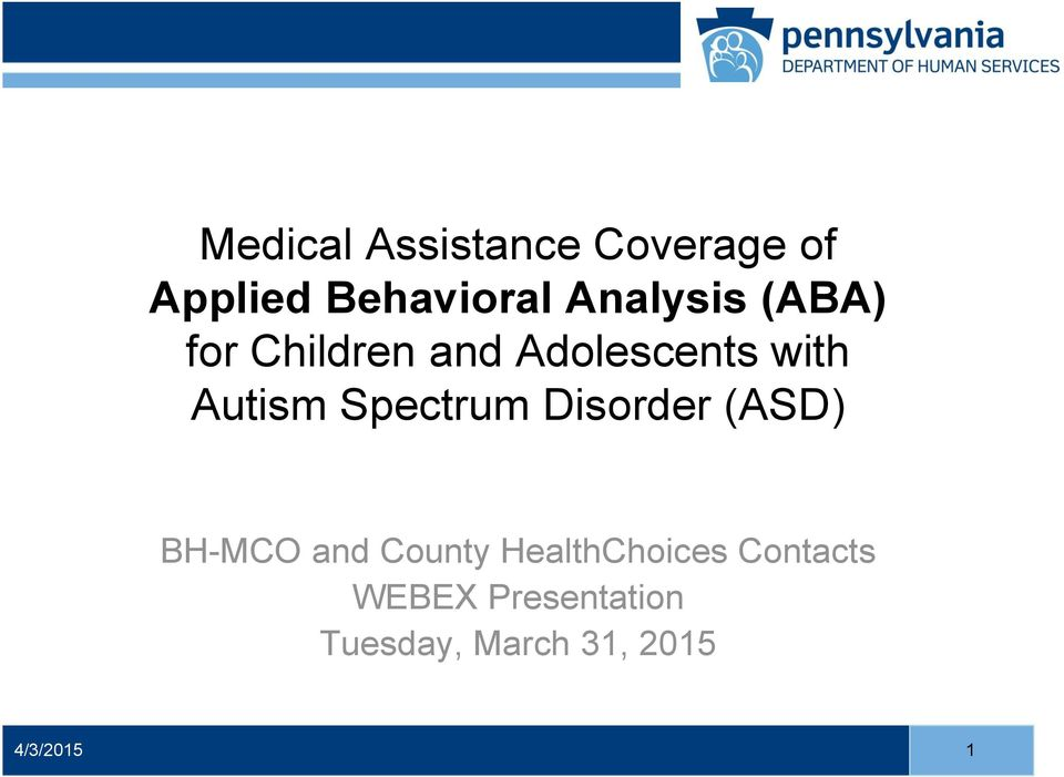 Autism Spectrum Disorder (ASD) BH-MCO and County
