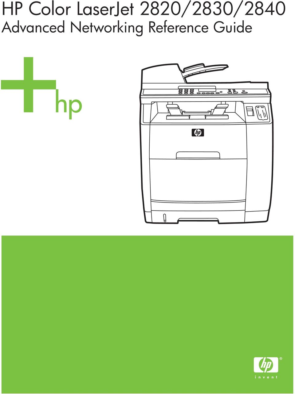 1 HP Color LaserJet 2820/2830/2840 Advanced Networking Reference Guide. 2820 /2830/2840