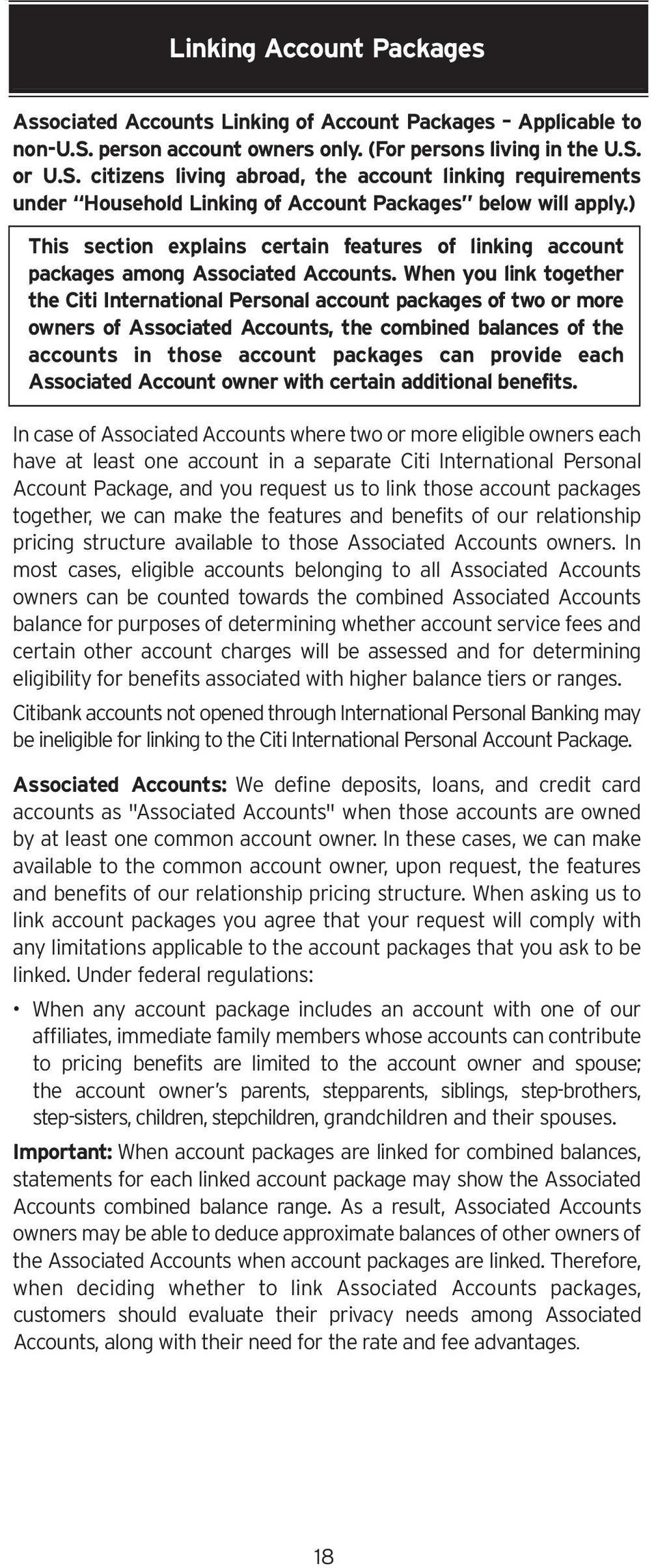 ) This section explains certain features of linking account packages among Associated Accounts.