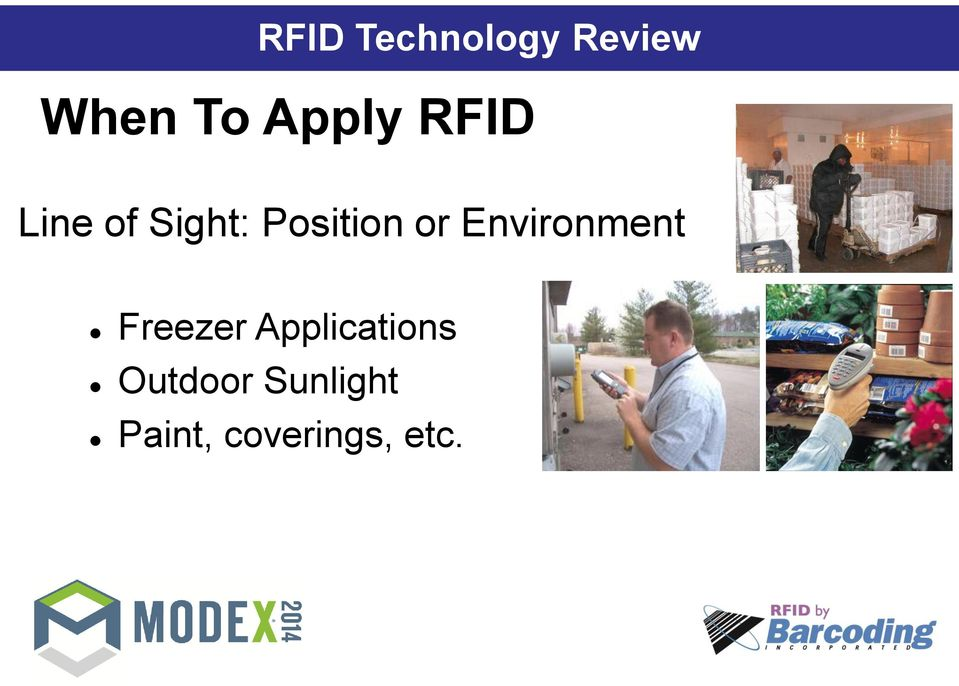 or Environment Freezer Applications
