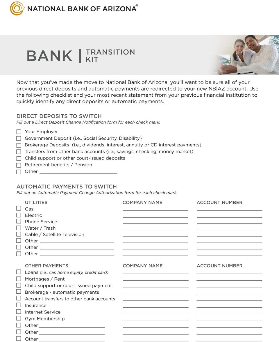 DIRECT DEPOSITS TO SWITCH Fill out a Direct Deposit Change Notification form for each check mark. Your Employer Government Deposit (i.e., Social Security, Disability) Brokerage Deposits (i.e., dividends, interest, annuity or CD interest payments) Transfers from other bank accounts (i.