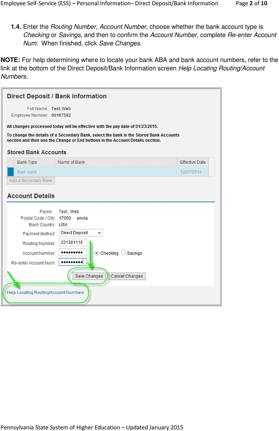 Account Number, complete Re-enter Account Num: When finished, click Save Changes.