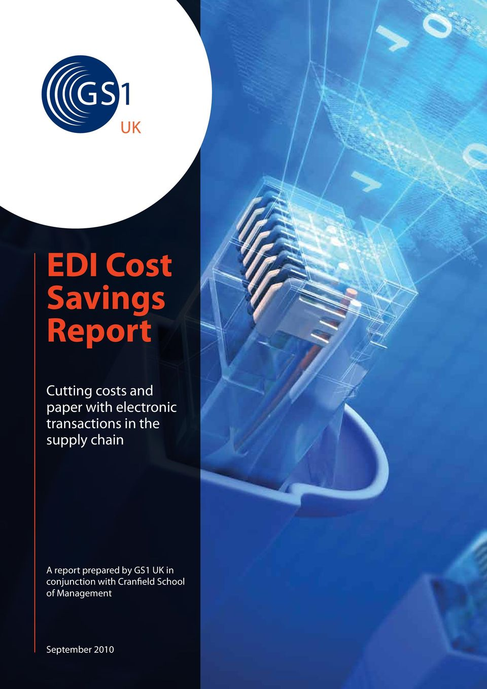 chain A report prepared by GS1 UK in