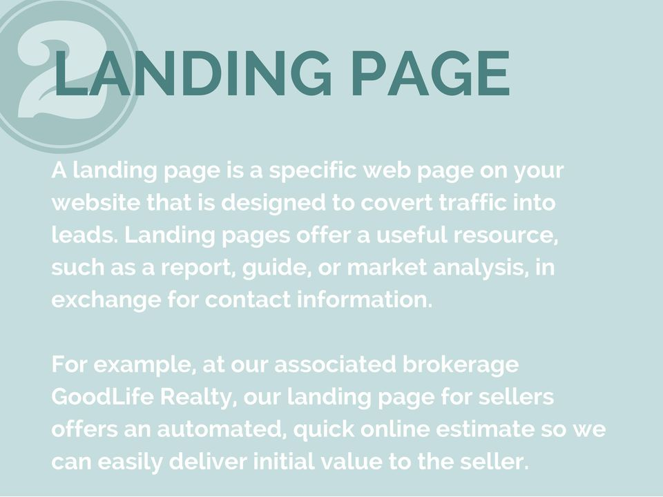 Landing pages offer a useful resource, such as a report, guide, or market analysis, in exchange for