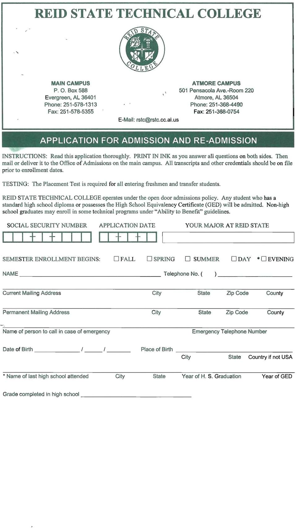 us APPLICATION FOR ADMISSION AND RE-ADMISSION INSTRUCTIONS: Read this application thoroughly. PRINT IN INK as you answer all questions on both sides.