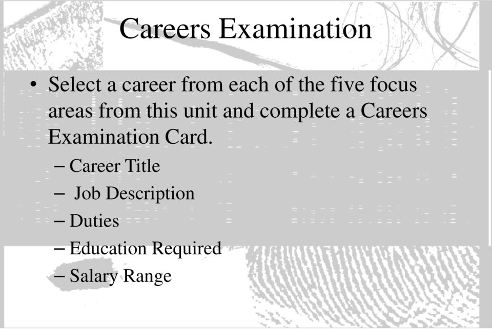 a Careers Examination Card.