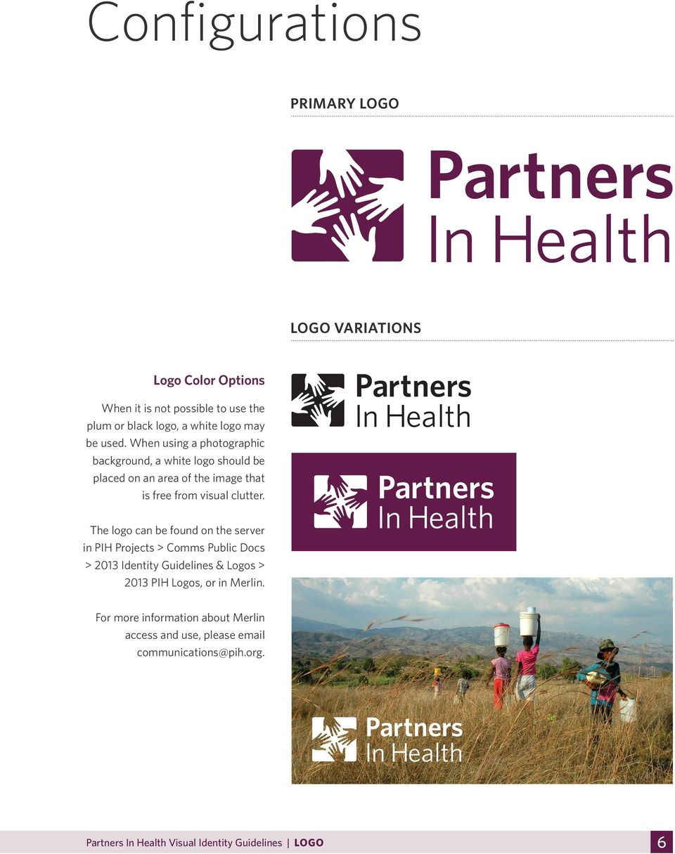 The logo can be found on the server in PIH Projects > Comms Public Docs > 2013 Identity Guidelines & Logos > 2013 PIH Logos, or in Merlin.