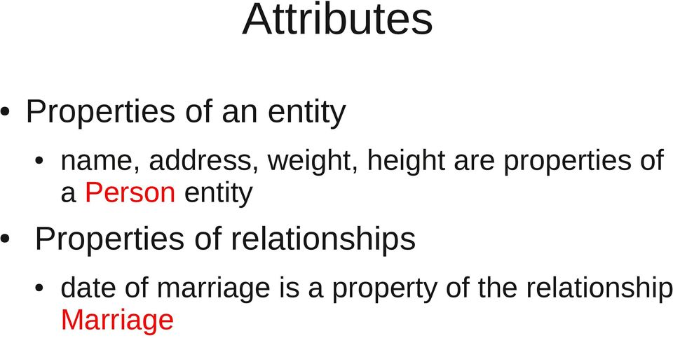 Person entity Properties of relationships date
