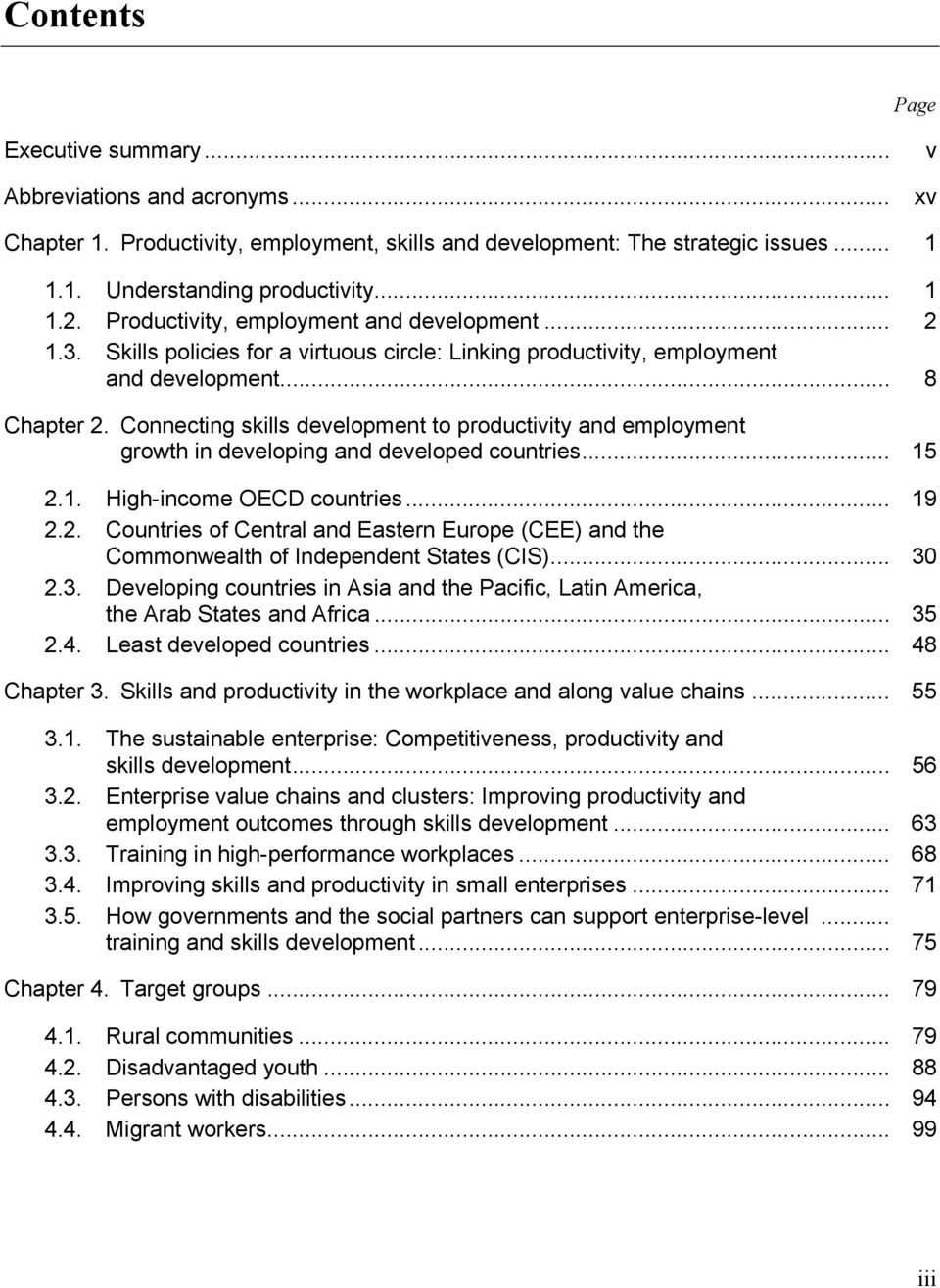 Connecting skills development to productivity and employment growth in developing and developed countries... 15 2.
