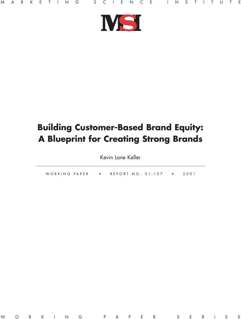 Creating Strong Brands Kevin Lane Keller WORKING PAPER