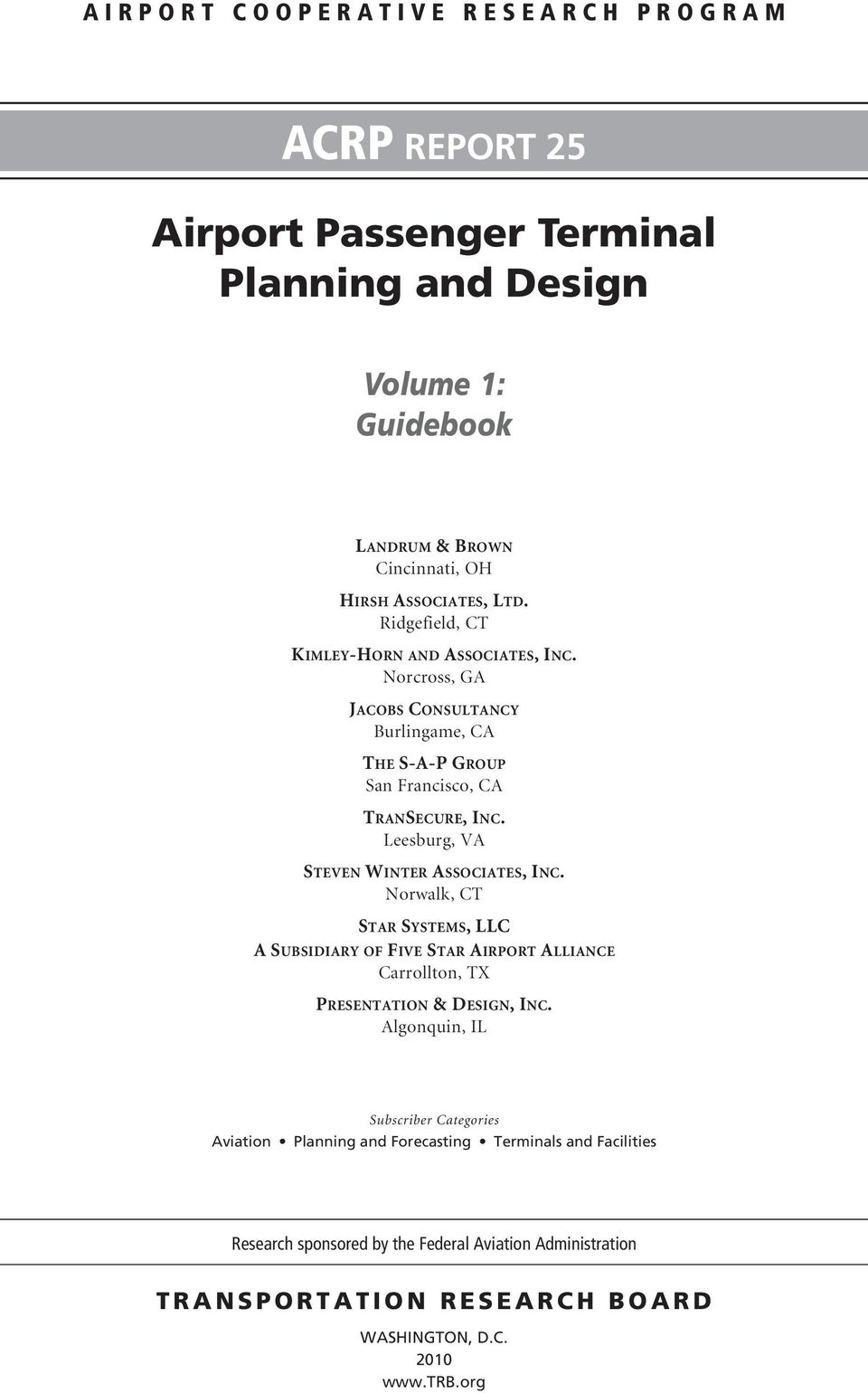 Acrp report 25 airport passenger terminal planning and design volume 1 guidebook airport Airport planning and design course