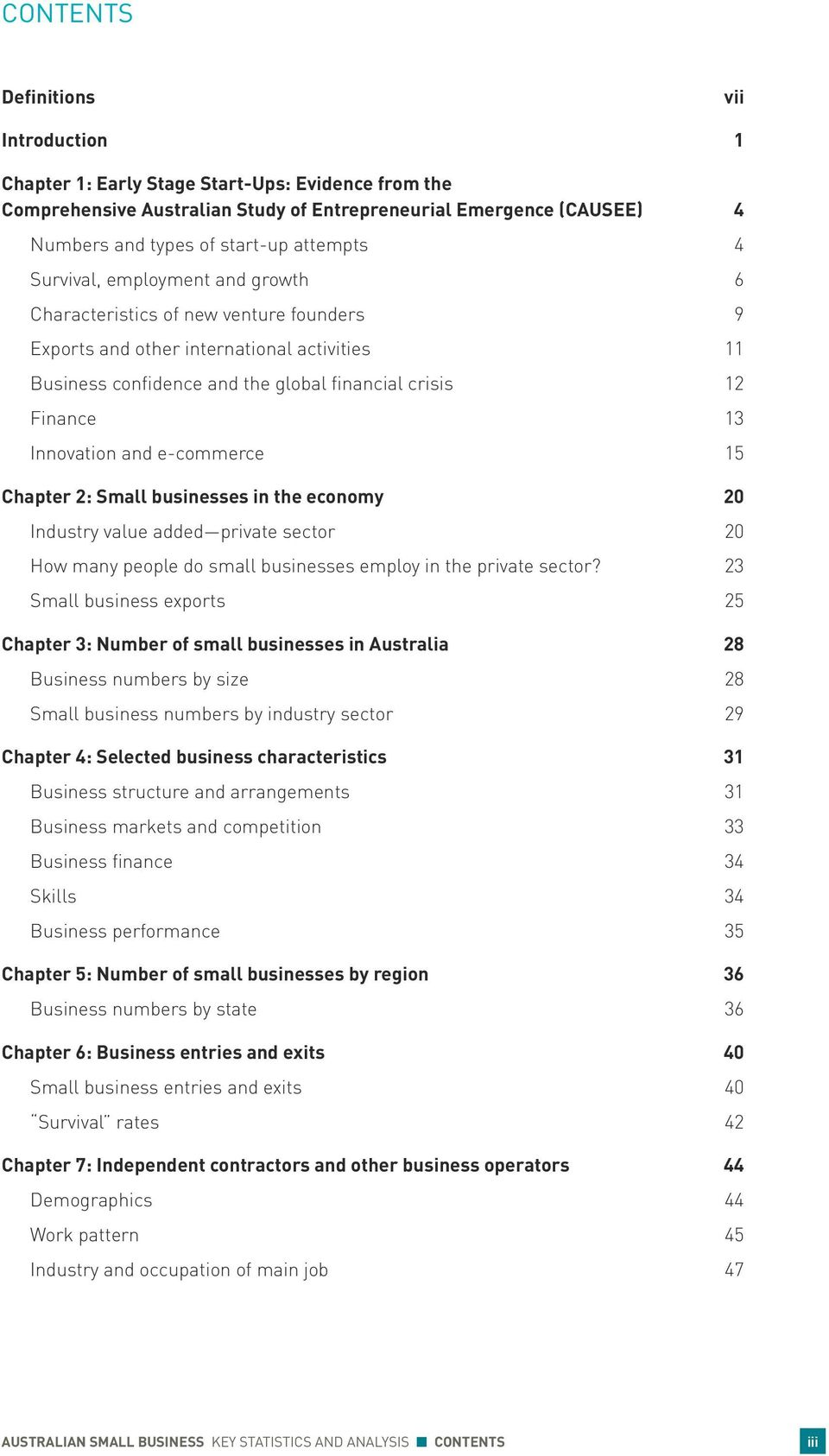 Innovation and e-commerce 15 Chapter 2: Small businesses in the economy 20 Industry value added private sector 20 How many people do small businesses employ in the private sector?