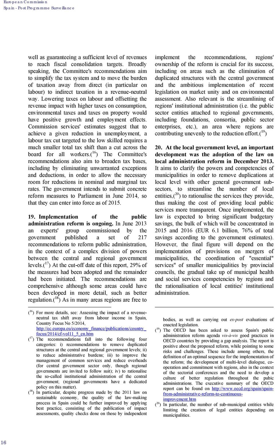 revenue-neutral way.