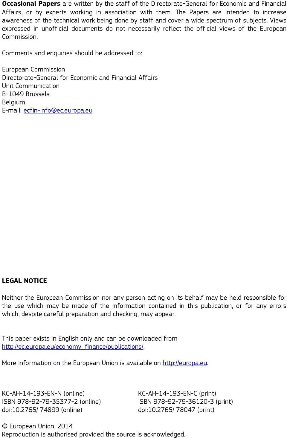 Views expressed in unofficial documents do not necessarily reflect the official views of the European Commission.